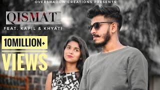 Qismat | Full Song | Kapil | Khyati Sharma | B Praak | Arvindr Khaira | Speed Records