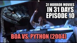31 Horror Movies in 31 Days #10: BOA VS PYTHON (2004)