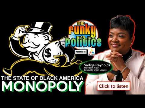 Xxx Mp4 FUNKY POLITICS MOMENT The State Of Black America MONOPOLY Sadiqa Reynolds ESQ Pres 3gp Sex