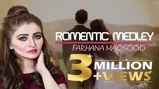 Farhana Maqsood Romantic Medley 3
