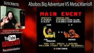 Abobos Big Adventure VS MetaLWarrioR #5