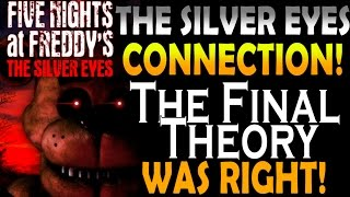THE SILVER EYES CONNECTION - The Final Theory Extra - FNAF Theory