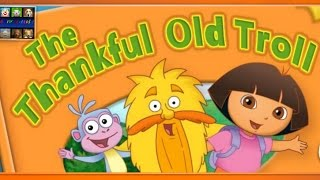 Dora and Friends - The Thankful Old Troll