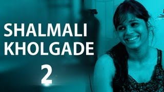 Shalmali Kholgade II On Amit Trivedi & Her First Bollywood Break II Part 2
