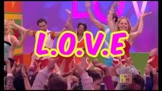 L.O.V.E - Hi-5 - Season 5 Song of the Week