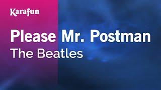 Karaoke Please Mr. Postman - The Beatles *