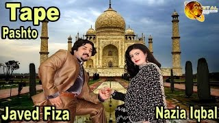 Tape | Nazia Iqbal  And Javed Fiza | HD Video Song