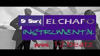 D BANJ - El Chapo Ft Gucci Mane Ft Wande Coal instrumental REMAKE Prod. 12 Beatz