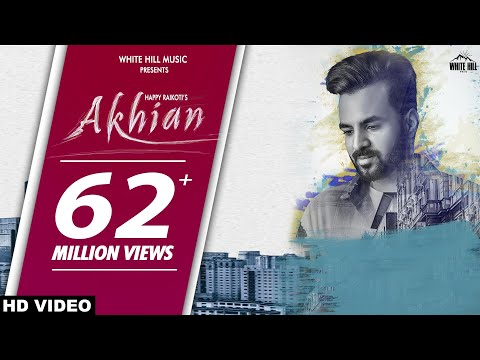 Xxx Mp4 New Punjabi Sad Song 2018 AKHIAN Official Video Happy Raikoti Ft Navpreet Banga GoldBoy 3gp Sex
