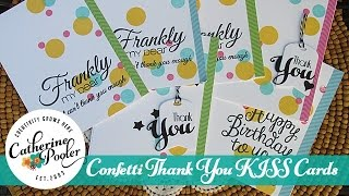 KISS Cards:  Confetti Thank You Cards