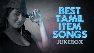 Best Tamil Item Songs || Jukebox || Tamil