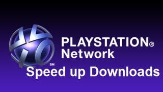 How To Speed Up Downloads on PS3