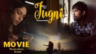 Jugni Movie 2016 | Sugandha Garg | Anuritta Jha | Full Movie Promotion Event