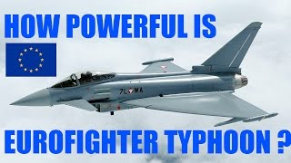 HOW STRONG IS EUROFIGHTER TYPHOON ?   aircraft jets fighter specification