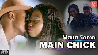 Maua Sama - Main Chick - Official Video