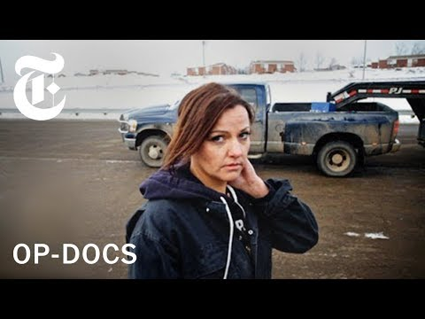 In the Land of Hell Life as a Female Trucker in North Dakota Op Docs The New York Times