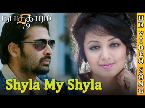 Natpadhigaram - 79   Shyla My Shyla (Full Video) Song   Latest Romantic Tamil Song