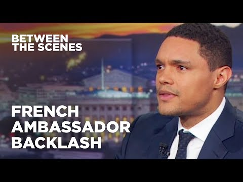 Xxx Mp4 Trevor Responds To Criticism From The French Ambassador Between The Scenes The Daily Show 3gp Sex