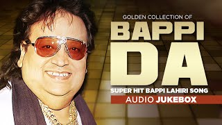 Golden Collection Of Bappi Da || Super Hit Bappi Lahiri Song || Jukebox (Audio)