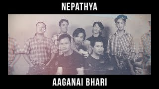 Nepathya – Aaganai Bhari (Official Music Video)