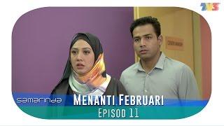 Samarinda | Menanti Februari | Episode 11