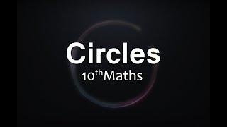Circles : CBSE Class 10 X Maths