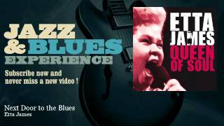Etta James - Next Door to the Blues