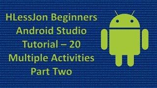 Beginners Android Studio Tutorial – 20  Multiple Activities Part Two