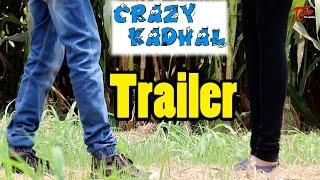 Crazy Kadhal || Latest Telugu Short Film Trailer 2017 || By Sandeep Sandy