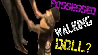 Possessed doll walking with woman.