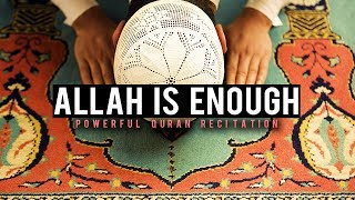 ALLAH IS ENOUGH FOR US (POWERFUL VIDEO)