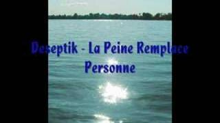 La Peine Remplace Personne - Deseptik // 2008
