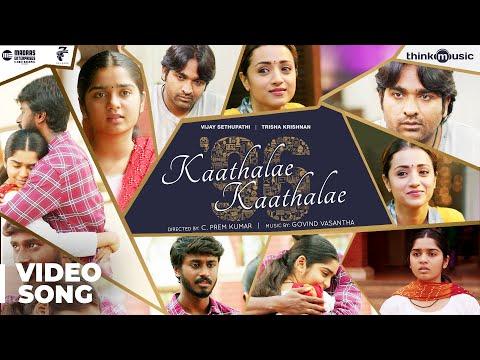Xxx Mp4 96 Kaathalae Kaathalae Video Song Vijay Sethupathi Trisha Govind Vasantha C Prem Kumar 3gp Sex