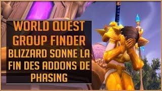 World Of Warcraft - La Fin des Addons de Recherche de Groupe Auto