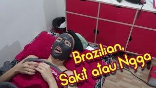 Brazilian waxing sebelum hari H   MULUUUSSS!!