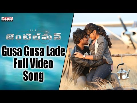 Gusa Gusa Lade Full Video Song    Gentleman Video Songs    Nani, Surabhi, Nivetha Thamas, ManiSharma