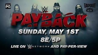 Watch WWE Payback 2016 on Sunday, May 1, live on WWE Network
