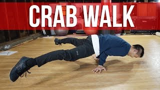 How To Breakdance | Crab Walk | Baby Steps For Beginners