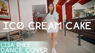 Red Velvet 레드벨벳_Ice Cream Cake_Lisa Rhee Dance Cover