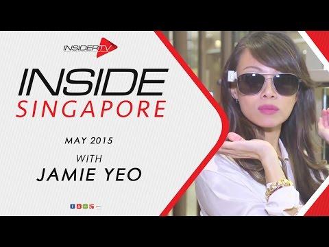 INSIDE Singapore with Jamie Yeo May 2015