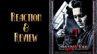 Reaction & Review | Sweeney Todd: The Demon Barber Of Fleet Street