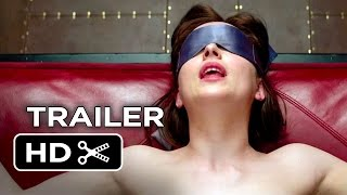 Fifty Shades of Grey Official Trailer #1 (2015) - Jamie Dornan, Dakota Johnson Movie HD