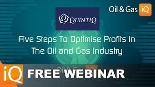 Five Steps To Optimise Profits in The Hard-Hit Oil and Gas Industry