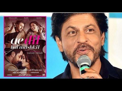 Ae Dil Hai Mushkil Teaser | Shahrukh Khan Loved Ranbir Kapoor's 'Push' In ADHM