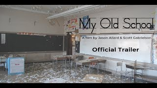 My Old School Documentary Trailer (Abandoned Woonsocket Middle/High School)