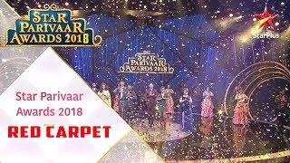 Star Parivaar Awards 2018 Full Show | Red Carpet | Star Plus Awards 2018 |