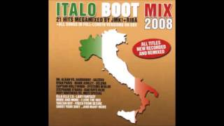 Italo Boot Mix 2008 - Nonstop-Megamix By Riba & JMK!