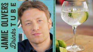 Ultimate Gin and Tonic | Jamie Oliver