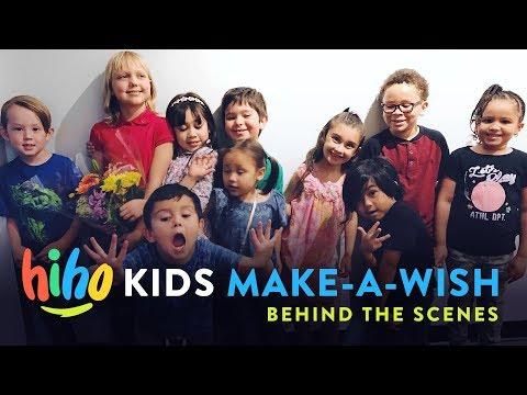 HiHo Kids Make-A-Wish | Behind the Scenes!