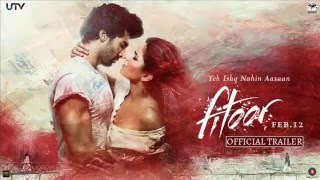 Khwabon Main - Fitoor Movie Love Song By Atif Aslam 2016